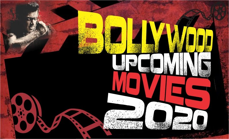 Upcoming Bollywood Movies to Watch Out For in 2020
