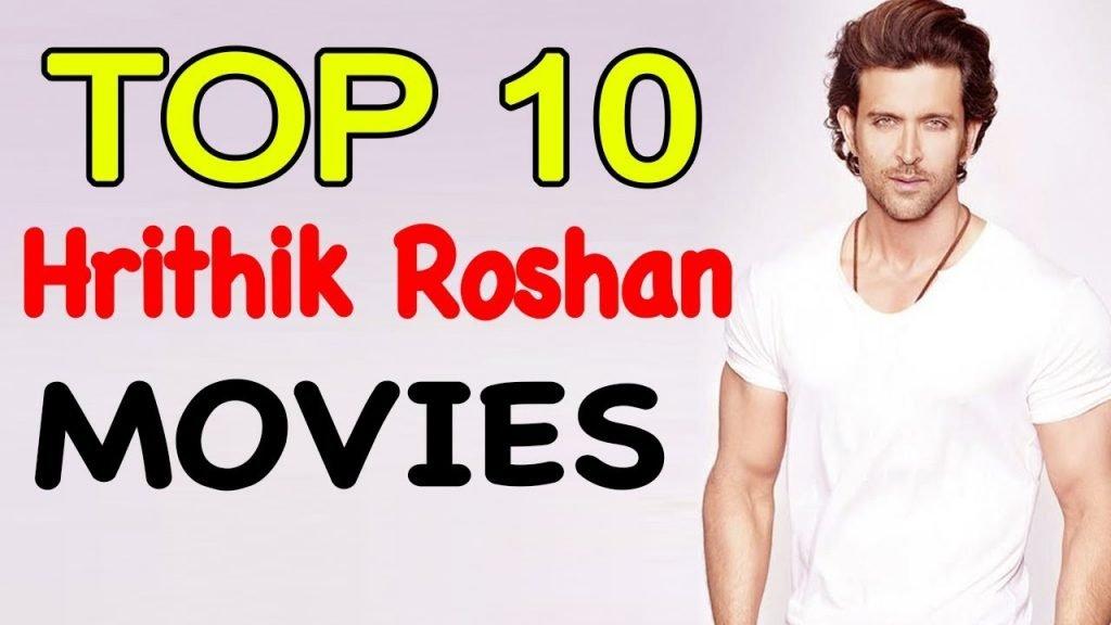 10 Best Movies of Hrithik Roshan